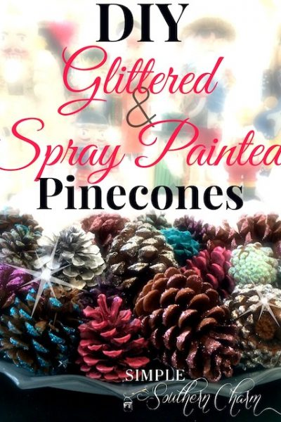Last Minute Decor: Glittered & Spray Painted Pinecones