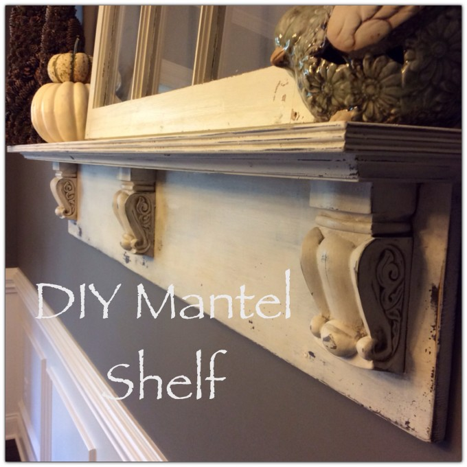Diy Mantel Shelf Simple Southern Charm
